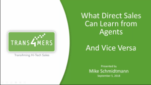What Direct Sales Can Learn from Agents - and Vice Versa